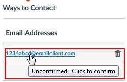 "Blue-text email address with a cursor hovering over it outlined in a red rectangle with the pop-up message ""Unconfirmed. Click to confirm."""